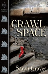 Crawlspace by Sarah Graves