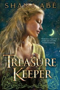 Excerpt of The Treasure Keeper by Shana Abe