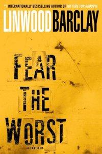 Fear the Worst: