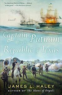 Captain Putnam for the Republic of Texas