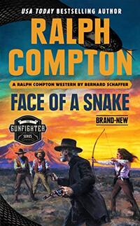 Ralph Compton Face of a Snake
