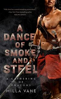 A Dance of Smoke and Steel