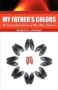 My Father's Colors by Marian L. Thomas