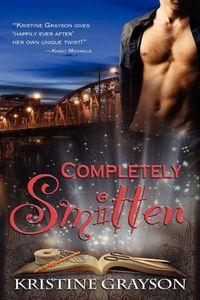 Completely Smitten by Kristine Grayson