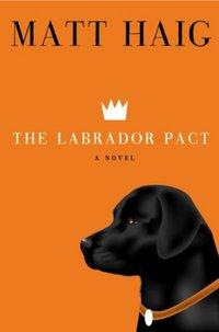 The Labrador Pact by Matt Haig