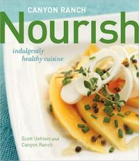 Canyon Ranch: Nourish