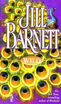 Wild by Jill Barnett