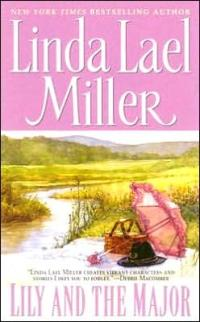 Lily and the Major by Linda Lael Miller