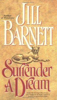 Surrender A Dream by Jill Barnett