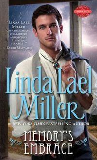 Memory's Embrace by Linda Lael Miller