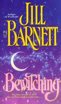 Bewitching by Jill Barnett