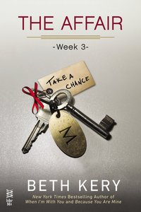 The Affair: Week 3 by Beth Kery