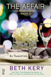 The Affair: Week 6 by Beth Kery