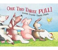 One, Two, Three, Pull! by Sabine Praml