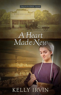 A Heart Made New by Kelly Irvin