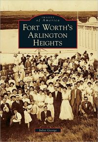 Fort Worth's Arlington Heights