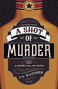 A Shot of Murder