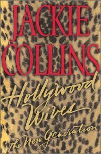 Hollywood Wives: The Next Generation by Jackie Collins