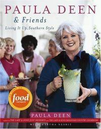 Paula Deen and Friends