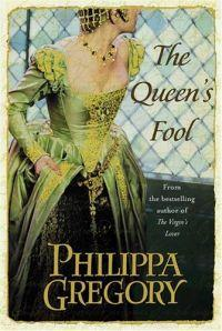 Queen's Fool by Philippa Gregory