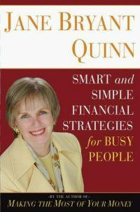 Smart and Simple Financial Strategies for Busy People by Jane Bryant Quinn