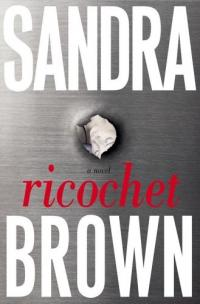 Ricochet by Sandra Brown