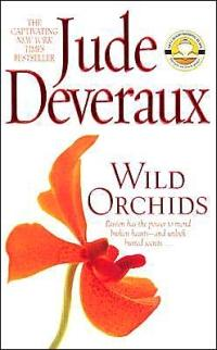 Wild Orchids by Jude Deveraux
