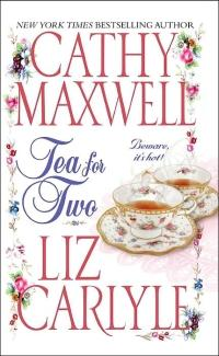 Tea for Two by Cathy Maxwell
