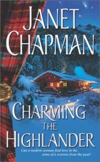 Charming the Highlander by Janet Chapman