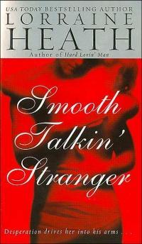 Smooth Talkin' Stranger by Lorraine Heath