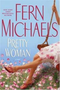 Pretty Woman by Fern Michaels