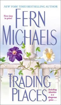 Trading Places by Fern Michaels
