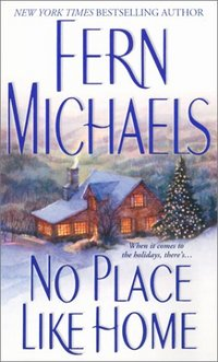 No Place Like Home by Fern Michaels