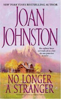 No Longer A Stranger by Joan Johnston