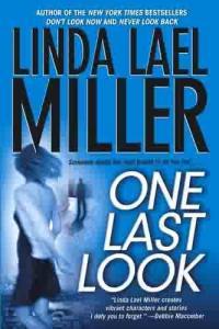 One Last Look by Linda Lael Miller