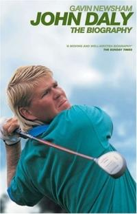 John Daly : The Biography