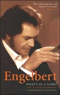 Engelbert: What's in a Name? the Autobiography
