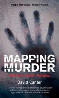 Mapping Murder : Walking in Killers' Footsteps