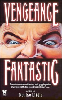 Vengeance Fantastic by Deb Stover