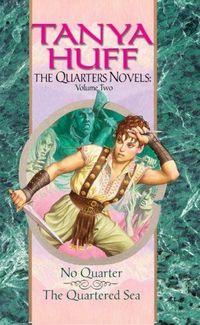 The Quarters Novels by Tanya Huff
