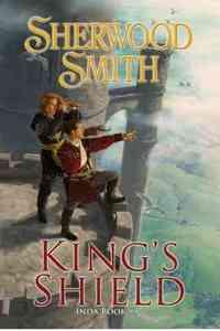 King's Shield by Sherwood Smith