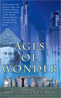 Ages Of Wonder by Julie E. Czerneda