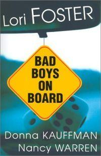 Bad Boys on Board