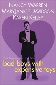 Bad Boys With Expensive Toys by Karen Kelley