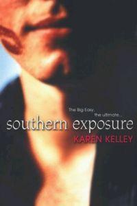 Southern Exposure by Karen Kelley