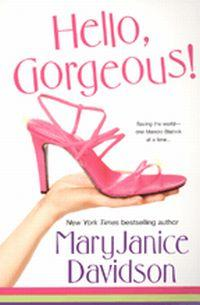 Hello Gorgeous by MaryJanice Davidson