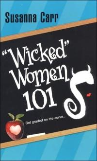 Wicked Women 101 by Susanna Carr