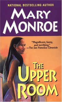 The Upper Room by Mary Monroe