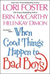 When Good Things Happen to Bad Boys by HelenKay Dimon