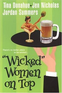 Wicked Women On Top by Tina Donahue